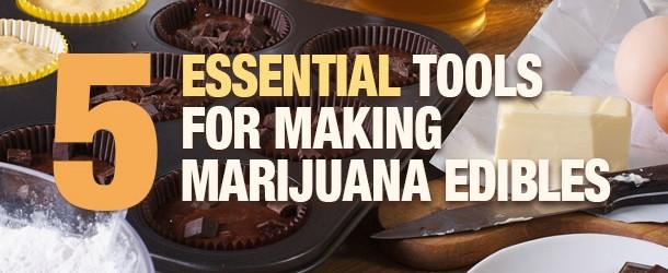 Five Essential Tools for Making Marijuana Edibles