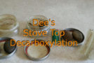 Dee's Simple Stove Top Decarboxylation